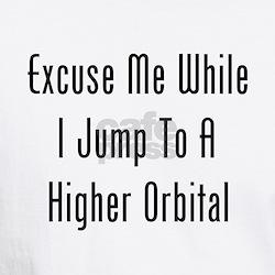 Excuse Me While I Jump Shirt