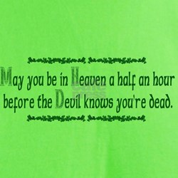 """""""May you be in Heaven..."""" T-Shirt"""