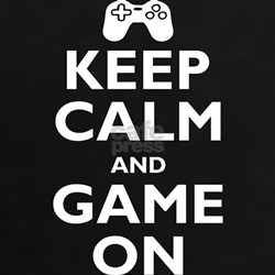 Keep Calm and Game On (parody Tee