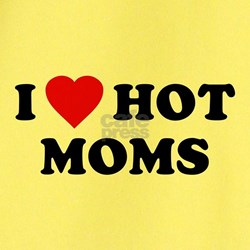 I Love [Heart] Hot Moms T