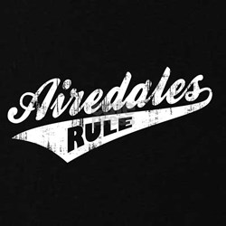 Airedales Rule T