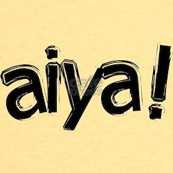 aiya! T