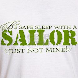 Be safe sleep with a Sailor.. Shirt