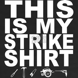 This Is My Strike Shirt Shirt