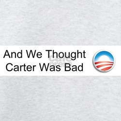And We Thought Carter Was Bad T-Shirt