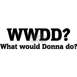What would Donna do? Tee