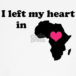I Left My Heart in Africa T