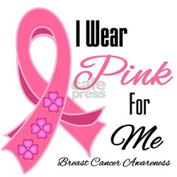 I Wear Pink For Me Shirt