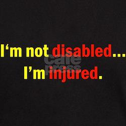 Not Disabled, Just injured. Black T-Shirt