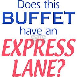 Buffet Express Lane Shirt