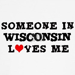 Someone in Wisconsin Kids T-Shirt