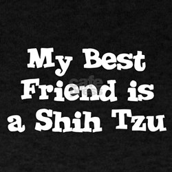 My Best Friend is a Shih Tzu Black T-Shirt