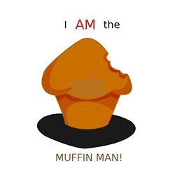 I AM The Muffin Man