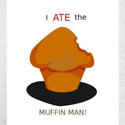 I ATE The Muffin Man