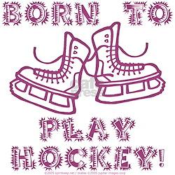Born to Play Hockey Creeper Infant T-Shirt