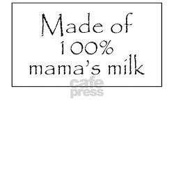 100% mama's milk Creeper Infant T-Shirt