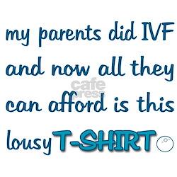 IVF Lousy Infant T-Shirt