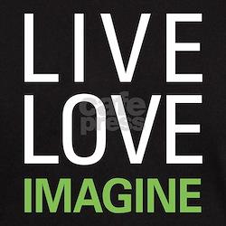Live Love Imagine T-Shirt