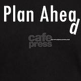 Plan ahead T-shirts