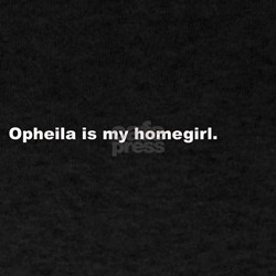 Ophelia is my homegirl Black T-Shirt