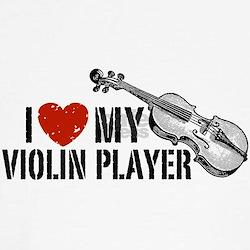 I Love My Violin Player T