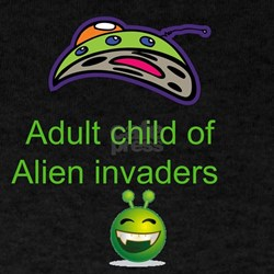 Adulit child of alien invaders T-Shirt