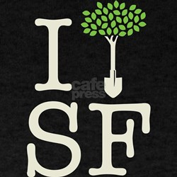 """""""I Plant Trees in SF"""" T-Shirt"""