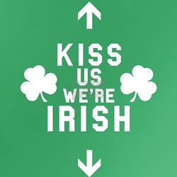 *Funny* Kiss Us We're Irish! - T-Shirt