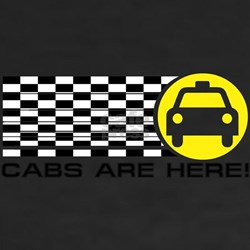 CABS ARE HERE Shirt
