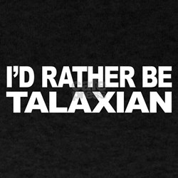 I'd Rather Be Talaxian T-Shirt