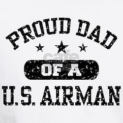 Proud Dad of a US Airman Shirt