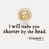 Elizabeth Beheading Quote Shot Glass