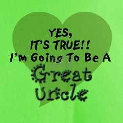 True Great Uncle To Be T-Shirt
