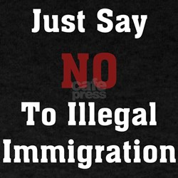 No To Illegal Immigration Black T-Shirt