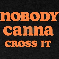 nobody canna T-Shirt