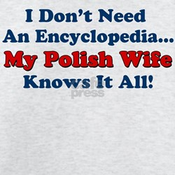 Polish Wife Knows It All T-Shirt