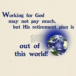 Working For God T-Shirt