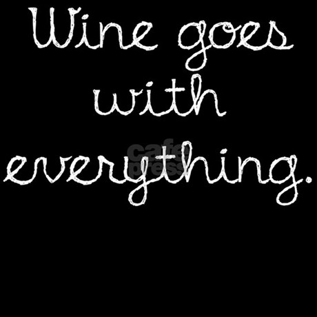 Wine Goes With Everything Pajamas By Suburbangypsy
