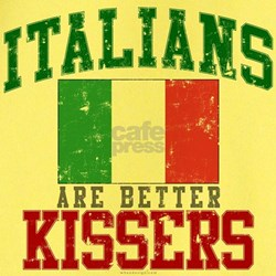 Italians Are Better Kissers T