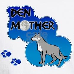 Den Mother Shirt