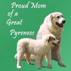 Great Pyrenees T-Shirt: Proud Mom...