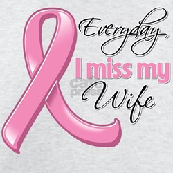 Miss My Wife Breast Cancer T-Shirt