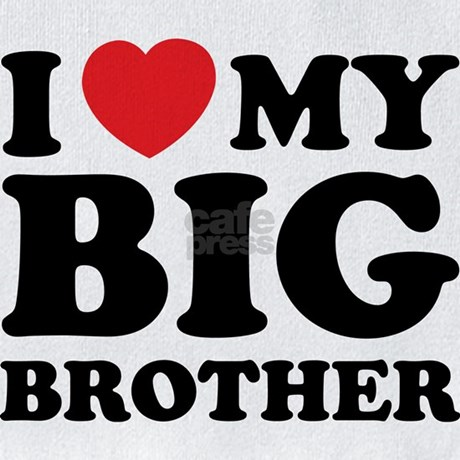 i love my big brother quotes - photo #29