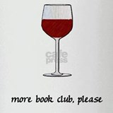 More Book Club Please Drinking Glass