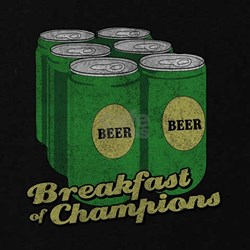 Beer Breakfast of Champions T-Shirt