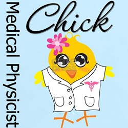 Medical Physicist Chick T-Shirt