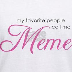 Favorite People Call Me Meme Shirt