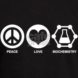 Peace Love Biochemistry T
