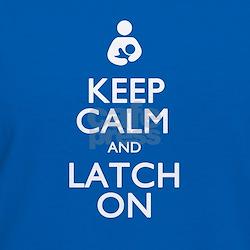 Keep Calm and Latch On Shirt