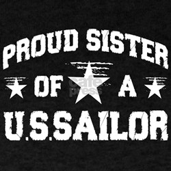 Proud Sister of a U.S.Sailor T-Shirt